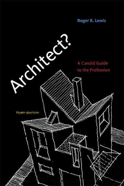 Architect? By Lewis, Roger K.